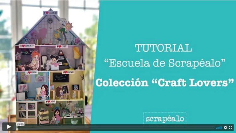 Tutorial Escuela de Scrapéalo con la colección Craft Lovers