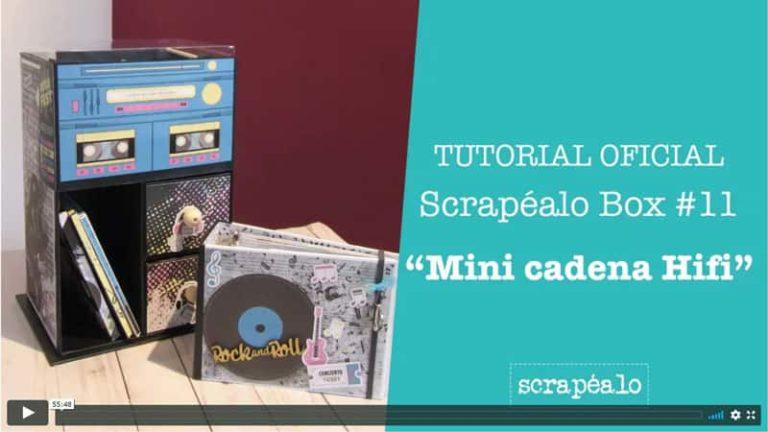 Tutorial oficial de la Scrapéalo Box 11