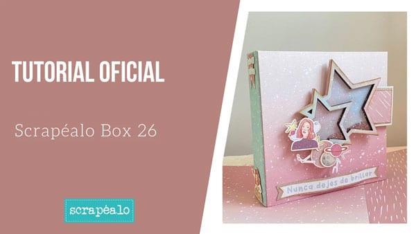 Tutorial Oficial Scrapéalo Box #26