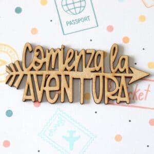 Frase madera «Comienza la aventura» col. «Rumbo» - Scrapéalo