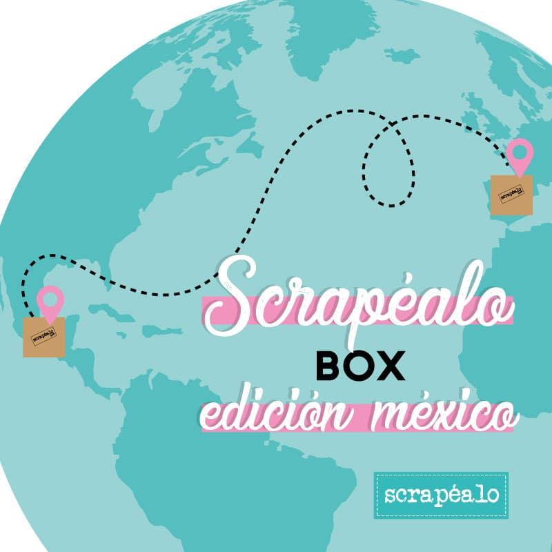 Scrapéalo Box edición México