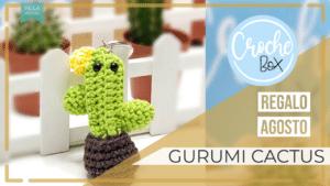 Tutorial regalo Scrapéalo Box #32 - Amigurumi Cactus