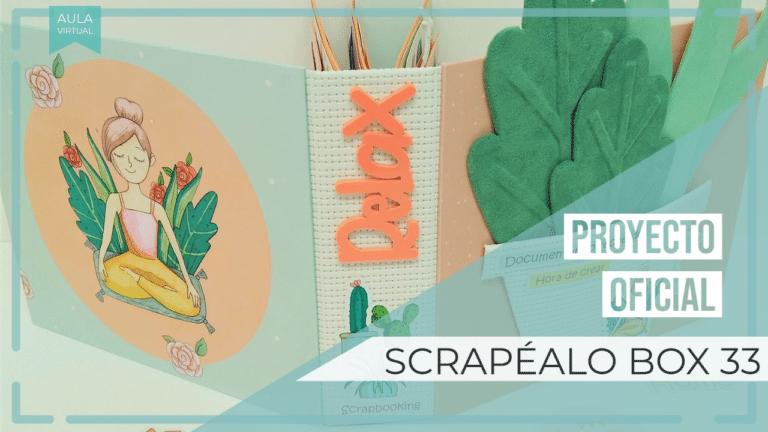 Proyecto Oficial Scrapéalo Box #33