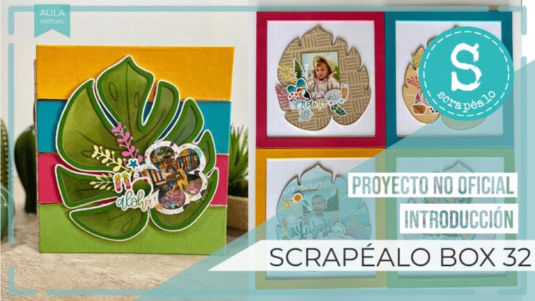 Proyecto No Oficial Scrapéalo Box #32